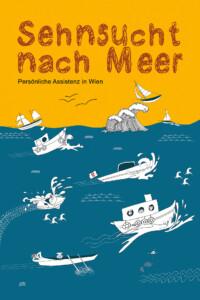 Deckblatt: Persönliche Assistenz - Sehnsucht nach Meer, darunter gezeichnet das Meer mit verschiedenen Booten. Segelboote, Motorboote
