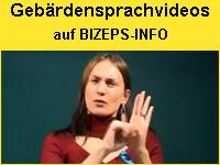 BIZEPS-INFO bietet Gebärdensprachvideos