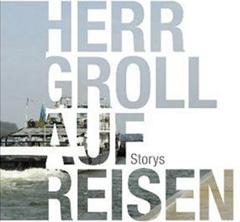 Buch: Herr Groll auf Reisen