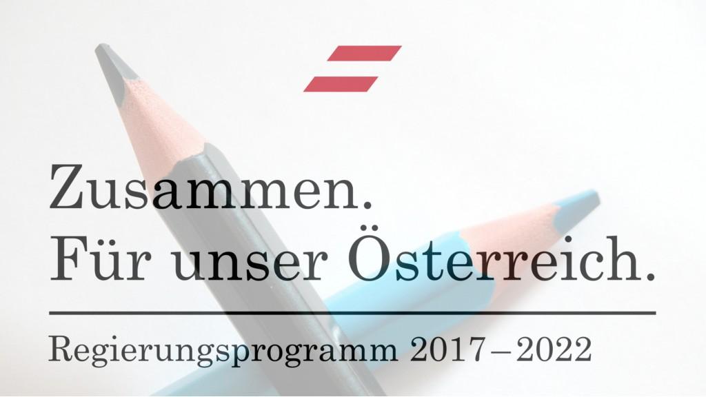 Regierungsprogramm ÖVP-FPÖ 2017-2022