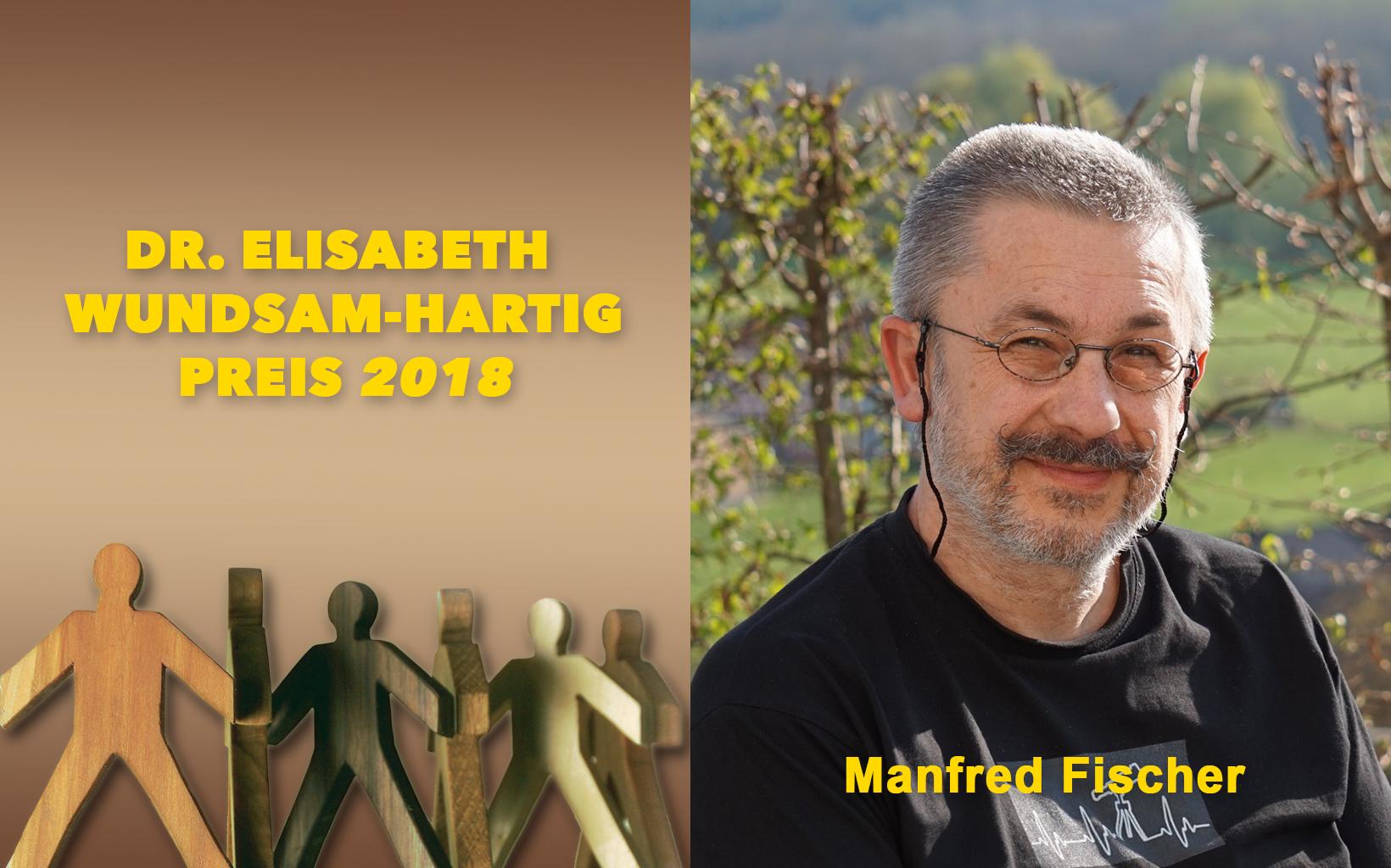 Dr. Elisabeth Wundsam-Hartig Preis 2018 - Preisträger Manfred Fischer