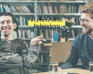 Titelbild der IVS-Kampagne LebenNichtBehindern - 2 Personen eine mit und eine ohne Behinderung