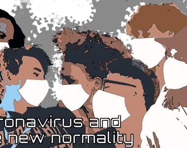 corona virus and the new normality