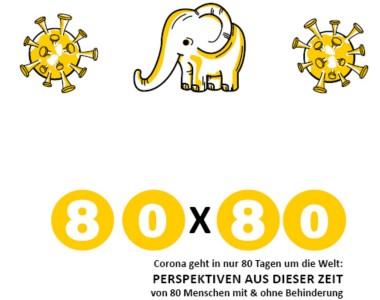 80 x 80 Corona geht in nur 80 Tagen um die Welt