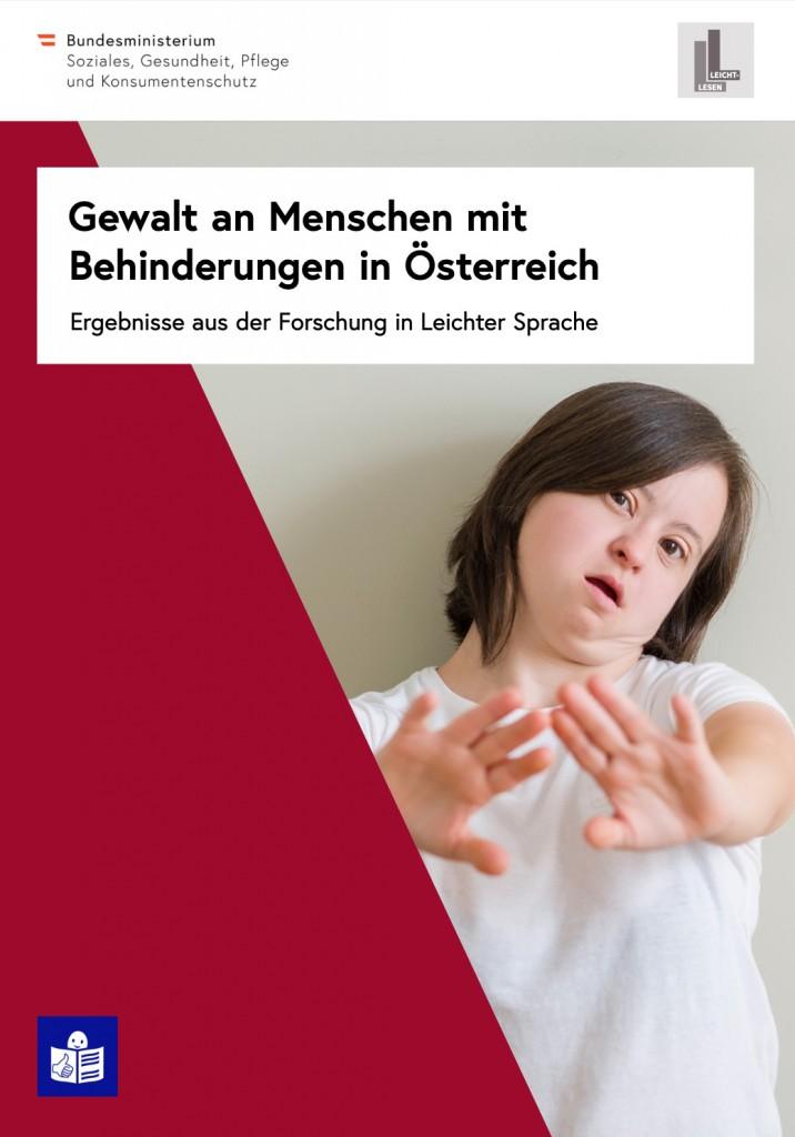 Studie Gewalt an Menschen mit Behinderungen in Österreich in Leichter Sprache