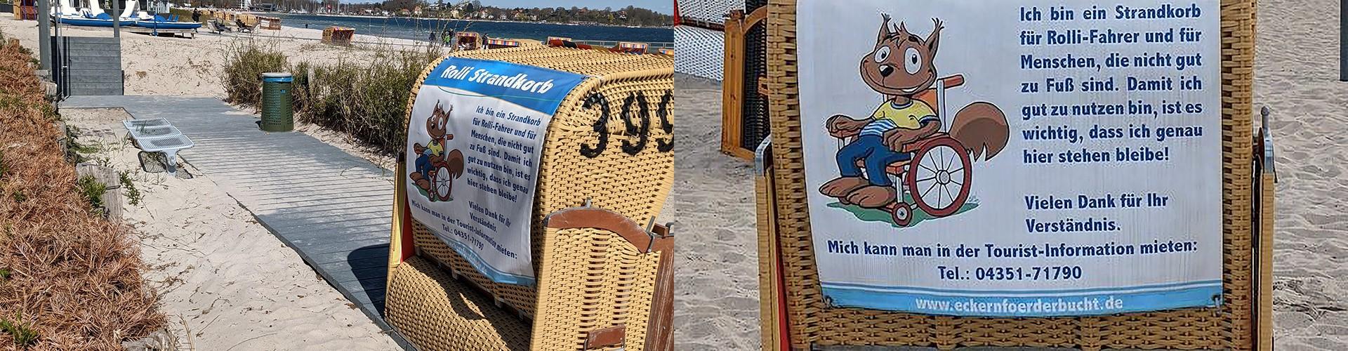 Linkes Bild, ein Mattenweg führt auf Sandstrand zu einem Strandkorb, im Hintegrund das Meer. Rechts eine Nahaufnahme des Strandkorbes mit einem Plakat, das erklärt: Für Rollstuhlfahrer und Menschen die nicht gut zu Fuß sind.