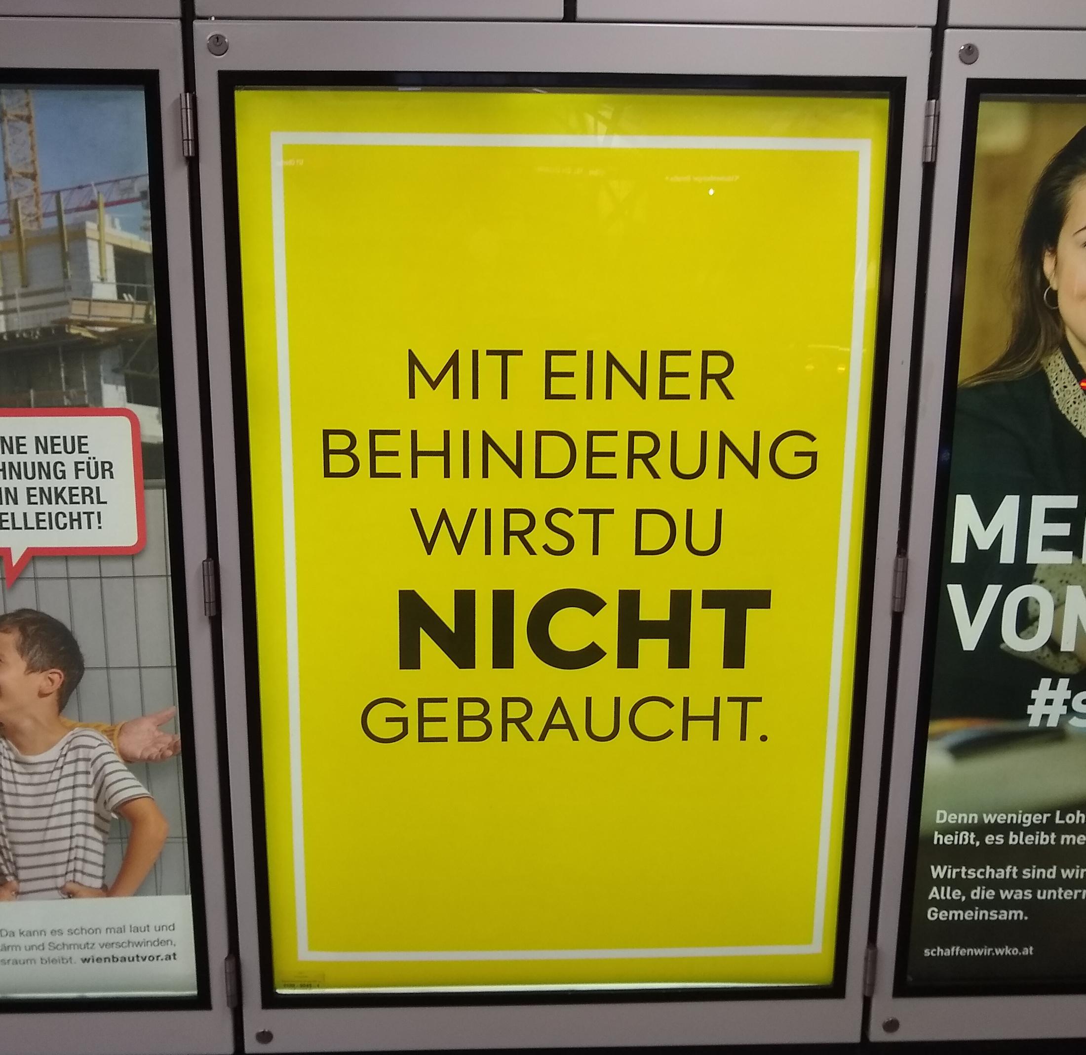 Werbeplakat mit Aufdruck: Mit einer Behinderung wirst du nicht gebraucht.